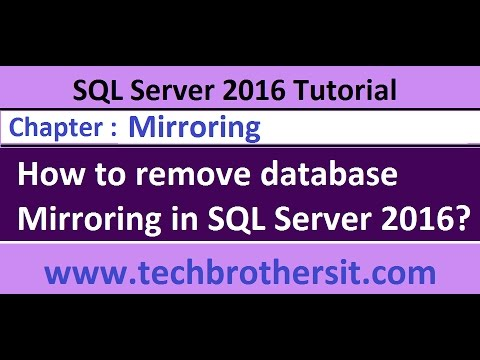 How to remove database Mirroring in SQL Server 2016 - SQL Server 2016 DBA Tutorial