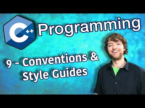 C++ Programming Tutorial 9 - Conventions and Style Guides