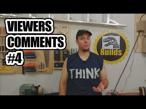 DIY Builds - Viewer's Comments #4