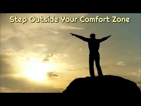 "Step Outside Your Comfort Zone – Build The ""I Can"" Mental Muscles 