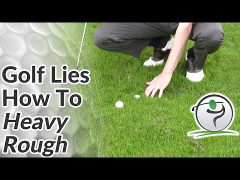 Rough Lies - How to Hit Golf Shots from Heavy Rough