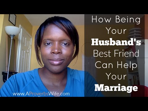 How Being Your Husband's Best Friend Will Help Your Marriage
