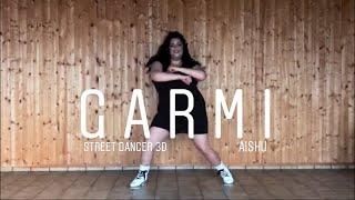 Garmi - Badshah ,Neha Kakkar | Nora Fatehi, Varun Dhawan, Shraddha Kapoor | Street Dancer 3D | Aishu