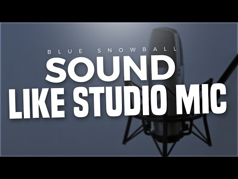 How To Make A Regular Microphone Sound Like A Studio Microphone 2016!