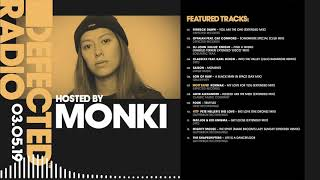 Defected Radio Show presented by Monki - 03.05.19