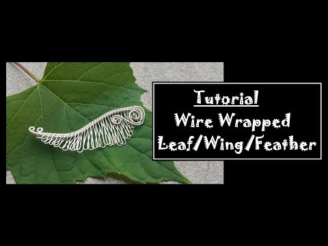 Wire Feather/Leaf/Wing tutorial