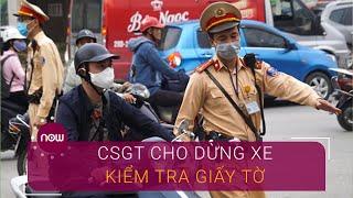 Cập nhật ngày đầu CSGT ra quân tổng kiểm tra phương tiện   VTC Now