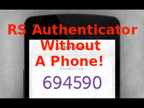 How to use the RS Authenticator without a phone