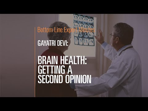Brain Health: Getting a Second Opinion