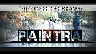 Paintra - Video DANCE COVER | Mukkabaaz | Nucleya & Divine | Anurag Kashyap | DEEPAK KAPOOR