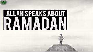 Allah Speaks About Ramadan (Powerful Recitation)