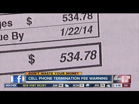 Don't Waste Your Money: Cell phone termination fee warning