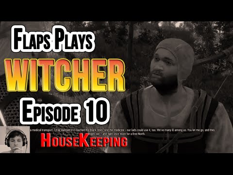 The Witcher 3 Wild Hunt Ep10, House Keeping, No Story Here!
