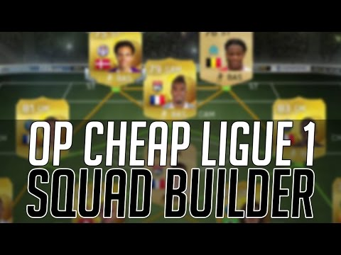 THE BEST CHEAP OVERPOWERED LIGUE 1 SQUAD (20k) | FIFA 15 Ultimate Team Squad Builder (FUT 15)