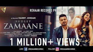 Zamaane (Full Video) I Sudeep | Harry Jordan I Rehaan Records I Latest Punjabi Songs 2017