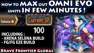 Max Out Omni Evolution Units In Few Minutes (feat. Selena & Eze