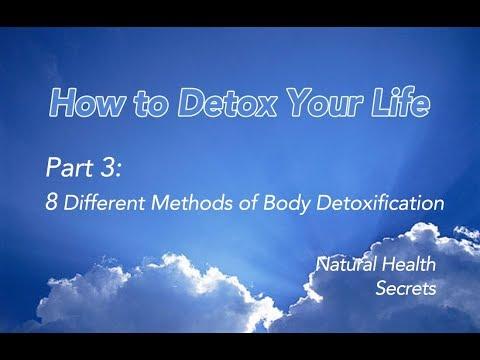 [Natural Health Secrets] Episode 6: How to Detox Your Life - Part 3