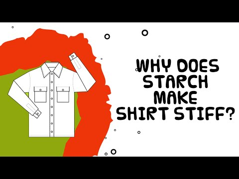 Starch | Why Does Starch Make Shirt Stiff | Interesting Facts