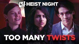 Too Many Twists (Heist Night 5/5)