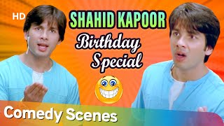 Best of Hindi Comedy Scenes | Happy Birthday Shahid Kapoor | Fool N Final - Jab We Met - Ishq Vishk