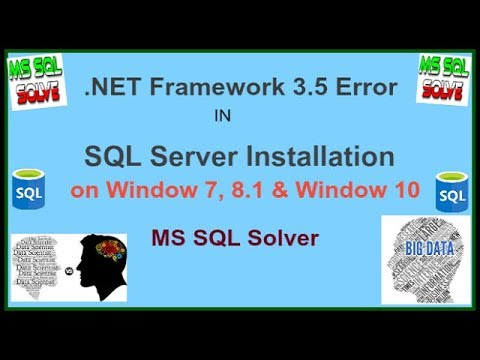 .NET Framework 3.5 Error in SQL Server Installation on Window 7, Window 8.1 and Window 10