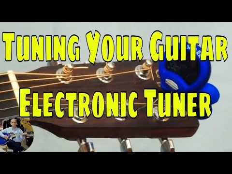 How to Tune Your Acoustic Guitar with an Electronic Tuner