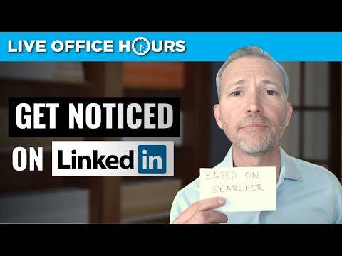 How to Get Noticed on LinkedIn: Live Office Hours: Andrew LaCivita