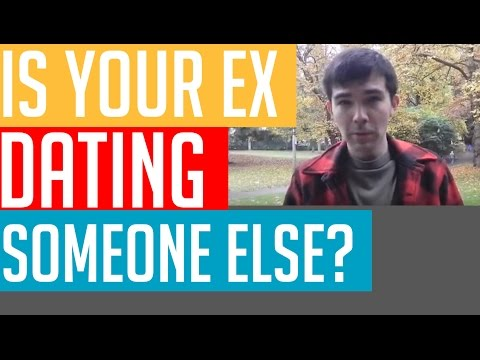 Getting Back Together: Your Ex Dating Someone Else?
