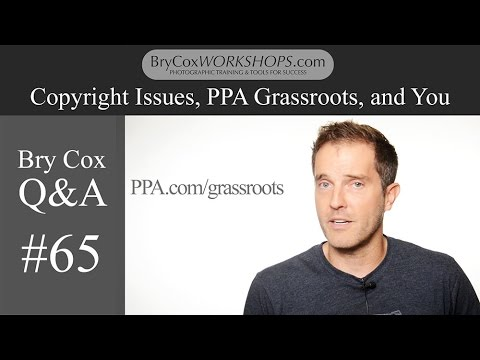 #65 Copyright Issues, PPA, and You – Bry Cox Q&A for Photographers