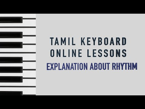 Tamil keyboard online lessons- Explanation about Beats/Rythm/Thalam (in tamil)