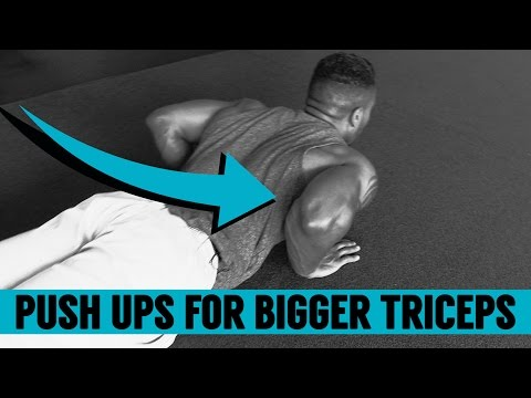 Push Ups for Bigger, Stronger Triceps   Add Mass without Weights