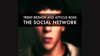 Trent Reznor And Atticus Ross - The Social Network Soundtrack [Full Album]