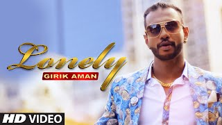 Girik Aman Lonely Full Video | DJ Flow | Latest Punjabi Song 2015 |