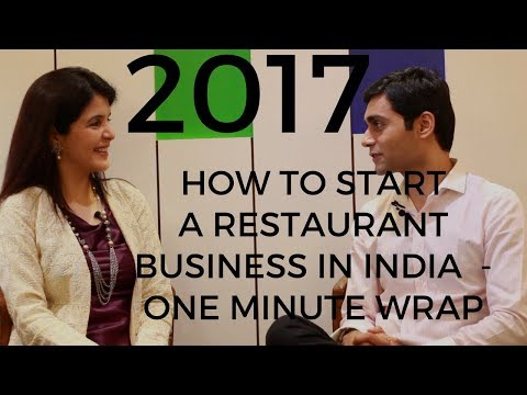Best of 2017 - How to Set Up a Restaurant Business in India - One Minute Wrap #ChetChat