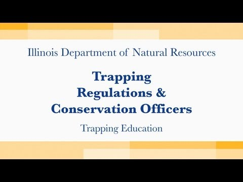 Trapping Regulations & Conservation Officers