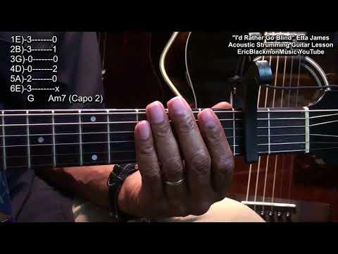 I'D RATHER GO BLIND Etta James 1968 Easy 2 Chord Acoustic Guitar Lesson EricBlackmonGuitar HQ