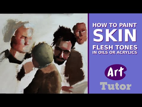 How to Paint Skin Flesh Tones in Oils or Acrylics