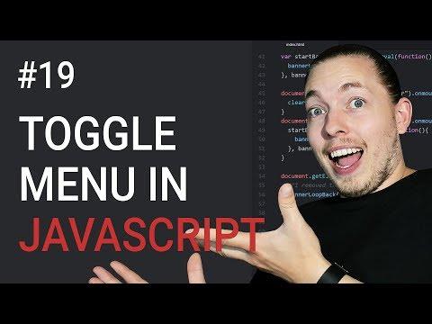 19: How to Create a Toggle Menu Part 1   HTML and CSS Setup   JavaScript Menu   JavaScript Tutorial