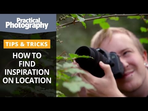 Photography tips - How to find inspiration on location