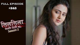 Silsila Badalte Rishton Ka - 15th May 2019 - सिलसिला बदलते रिश्तों का  - Full Episode
