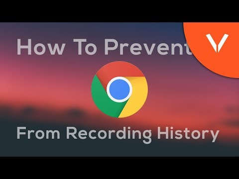 How To Prevent Google Chrome From Recording History