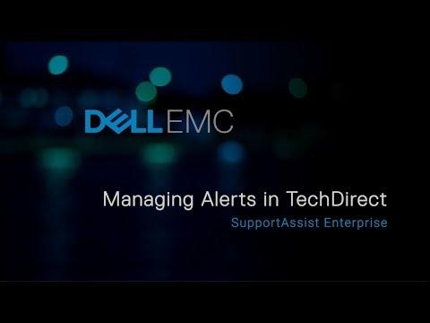 SupportAssist Enterprise: Managing Alerts in TechDirect