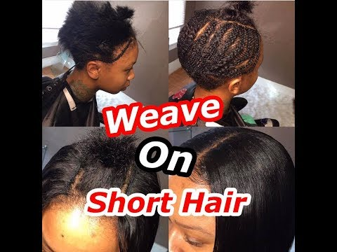 Sew in Weave on Short Hair