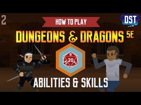How to Play Dungeons and Dragons 5e - Abilities and Skills