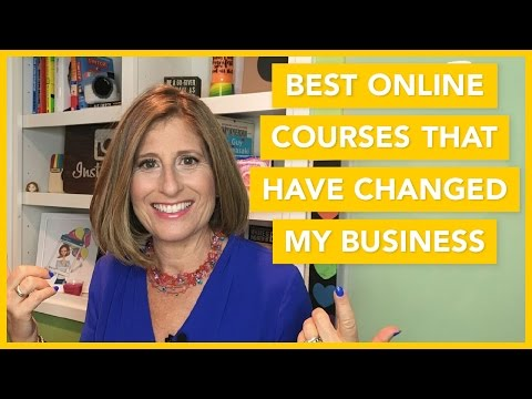 The Best Online Courses That Have Changed My Business