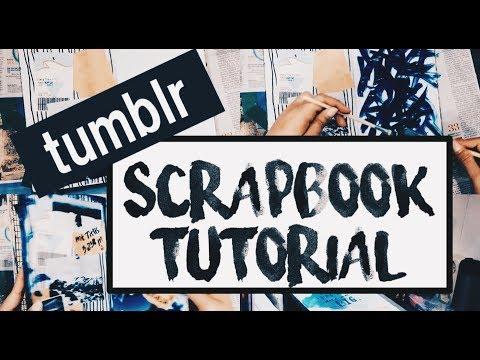 Tumblr Scrapbook TUTORIAL DIY