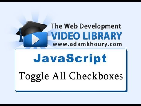 JavaScript Checkbox Toggle Tutorial Select Deselect All Check Boxes
