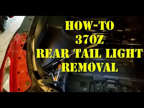 370z Rear Tail Light Removal, Nissan - TUTORIAL / HOW-TO