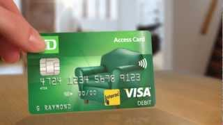 A Debit Card With Benefits Td Access Card Td Bank Canada