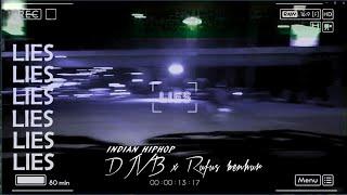 LIES - DJVB FT RUFUS BENHUR | INDIAN HIP HOP | NEW SONG 2019